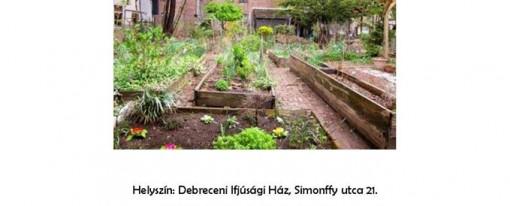 Közösségi kertek előadás Debrecenben
